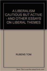 A LIBERALISM CAUTIOUS BUT ACTIVE